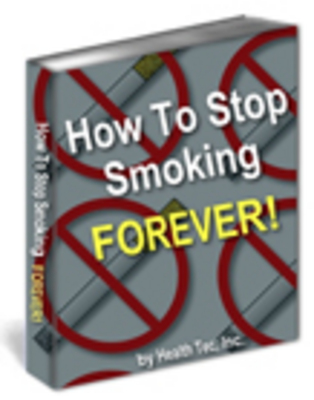 Product picture How To Stop Smoking FOREVER
